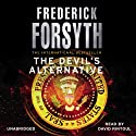 The Devil's Alternative (       UNABRIDGED) by Frederick Forsyth Narrated by David Rintoul