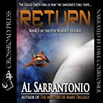 Return: The Five Worlds Trilogy, Book 3 (       UNABRIDGED) by Al Sarrantonio Narrated by Dave Courvoisier