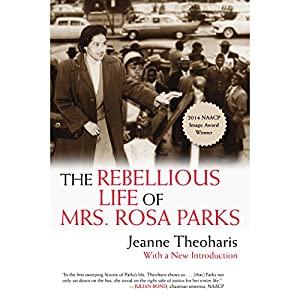 The Rebellious Life of Mrs. Rosa Parks Audiobook