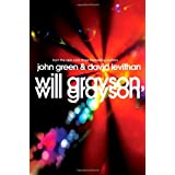 Will Grayson, Will Grayson: The Secret Life of a Critic in Disguiseby John Green