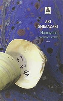 Le poids des secrets, Tome 2 : Hamaguri par Shimazaki