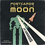 Postcards from the Moon (A Short Story) | Jeff Edwards
