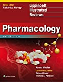 img - for Lippincott Illustrated Reviews: Pharmacology (Lippincott Illustrated Reviews Series) book / textbook / text book