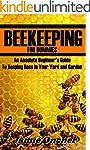 Beekeeping for Dummies: An Absolute B...
