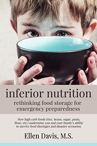 inferior nutrition: rethinking food storage for emergency preparedness by Ellen Davis