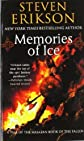 Memories of Ice (The Malazan Book of the Fallen, Book 3) 1st (first) Edition by Erikson, Steven [2006]