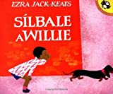 Silbale a Willie (Picture Puffins) (Spanish Edition) (0140557660) by Ezra Jack Keats