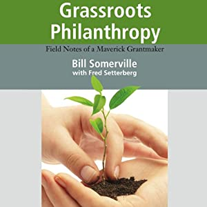 Grassroots Philanthropy Audiobook