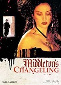 Middleton's Changeling ( The Changeling ) [DVD]