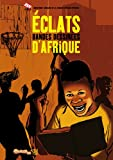 img - for Eclats: Bandes Dessinees d'Afrique (French Edition) book / textbook / text book