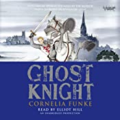 Ghost Knight | [Cornelia Funke]