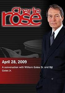 Charlie Rose - William Gates Sr. and Bill Gates Jr. (April 28, 2009)