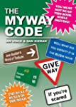 The Myway Code: The Real Rules of the...