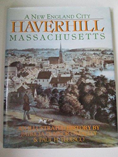 Title: Haverhill Massachusetts A New England city an ill