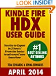 Kindle Fire HDX User Guide: Newbie to...