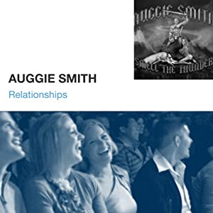 Relationships | [Auggie Smith]