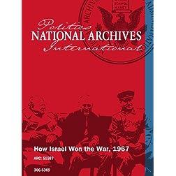 How Israel Won the War, 1967