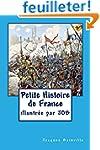Petite Histoire de France: pour enfan...