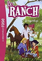 Le Ranch 10 - Le reportage