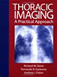 Thoracic Imaging: A Practical Approach (0070582238) by Slone,Richard