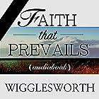 Faith That Prevails Hörbuch von Smith Wigglesworth Gesprochen von: William Crockett