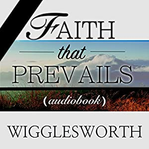 Faith That Prevails Audiobook
