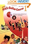 Kid's Guitar Course, Book 1 (Book and...