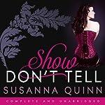 Show, Don't Tell | Susanna Quinn