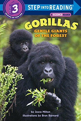 Gorillas: Gentle Giants of the Forest (Step-Into-Reading, Step 3) - Joyce Milton