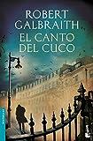 El Canto Del Cuco (Bestseller Internacional)