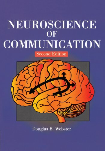 Neuroscience of Communication, 2nd Edition (Singular...