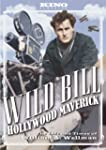 Wild Bill: Hollywood Maverick - The L...