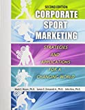 Corporate Sport Marketing: Strategies and Applications for a Changing World