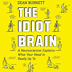 The Idiot Brain Audiobook