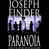 Paranoia: A Novel | [Joseph Finder]