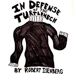 In Defense of the Turtleneck | Robert Isenberg