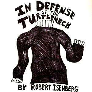 In Defense of the Turtleneck Audiobook