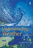 img - for Understanding Weather 1st edition by Karel Hughes, Karel, Mayes, Julian (2004) Paperback book / textbook / text book