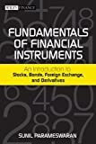 img - for Fundamentals of Financial Instruments: An Introduction to Stocks, Bonds, Foreign Exchange,and Derivatives (The Wiley Finance) book / textbook / text book