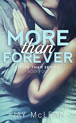Jay McLean - More Than Forever (More Than Series, Book 4)