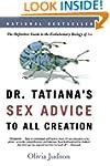Dr. Tatiana's Sex Advice to All Creat...