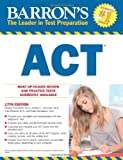 img - for Barron's ACT, 17th Edition book / textbook / text book