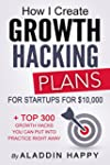 How I create Growth Hacking Plans for...