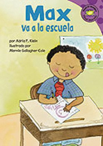 Max Va a la Escuela (Read-It! Readers, Nivel Marado: La Vida De Max / the Life of Max)