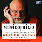 Musicophilia: Tales of Music and the...
