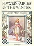 Flower Fairies of the Winter (072324829X) by Cicely Mary Barker