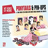 My Kind Of Music: Ponytails & Pin-Ups