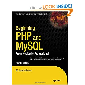 Beginning PHP and MySQL: From Novice to Professional 4th Edition (Expert's Voice in Web Development)