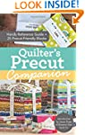 Quilter's Precut Companion: Handy Ref...