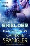 Shielder - A Science Fiction Romance (Shielder series Book 1)